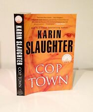 Cop Town-Karin Slaughter-SIGNED/INSCRIBED-VERY RARE Uncorrected Proof-First/1st