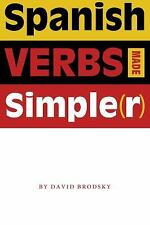 Spanish Verbs Made Simple(r), David Brodsky, Good Book