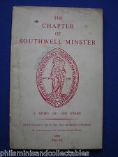 The Chapter of Southwell Minster - A Story of 1,000 Years by R.M Beaumont  1956