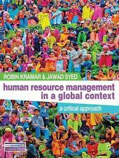 Human Resource Management in a Global Context : A Critical Approach by Robin...