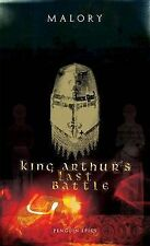 Penguin Epics : King Arthur's Last Battle, Malory, Thomas, New