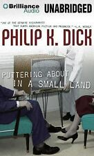 Puttering about in a Small Land by Philip K. Dick (2014, CD, Unabridged)