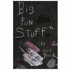 Big Fun Stuff : The Art of Gus Fink by Gus Fink (2013, Paperback)