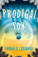 Prodigal Son: A Novel (Mike Garrity Mystery), Cavanagh, Thomas B., Very Good Boo