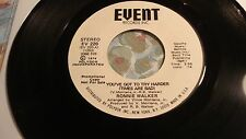 """RONNIE WALKER """"No One Else Will Do / You've Got To Try Harder"""" DJ EVENT 220 NM-"""