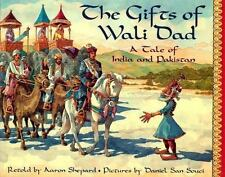 The Gifts of Wali Dad: A Tale of India and Pakistan-ExLibrary