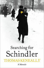 Thomas Keneally Searching for Schindler Very Good Book