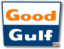 "(GULF--6) 6"" GOOD GULF GASOLINE SIGN decal lubster gas pump oil man cave"