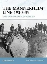 Fortress: The Mannerheim Line 1920-39 : Finnish Fortifications of the Winter...