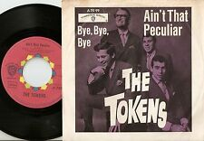 THE TOKENS AIN`T THAT PECULIAR & BYE GERMAN 45+PS 1967 MOD R&B NORTHERN SOUL