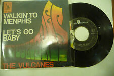 "THE VULCANES""WALKIN TO MENPHIS-disco 45 giri LIBERTY Italy 1967"""