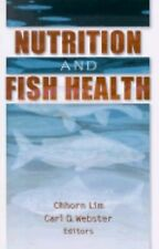 Nutrition and Fish Health (2001, Hardcover)