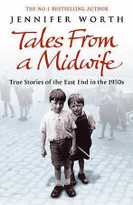 Tales from a Midwife: True Stories of the East End in the 1950s,ACCEPTABLE Book