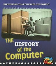 The History of the Computer (Inventions that Changed the World)