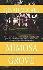 Mimosa Grove (Mira) by Dinah Mccall