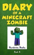 Diary of a Minecraft Zombie Book 8 : Back to Scare School by Zack Zombie...