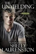 THE UNYIELDING by Shelly Laurenston (2017, Paperback) CALL OF CROWS BOOK 3
