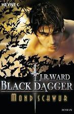 Mond Schwur Black Dagger J.R.Ward  Taschenbuch  Fantasy ++Ungelesen ++