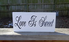 Country Beach Barn Wedding Love is Sweet Reception Cake Table Sign Decoration