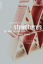 Structures : Or Why Things Don't Fall Down by J. E. Gordon (2003, Paperback)