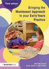 Bringing the Montessori Approach to your Early Years Practice by Barbara...
