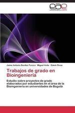 Trabajos de Grado en Bioingenier�a by Ben�tez Forero Jaime Antonio, Avila...