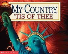 My Country, 'Tis of Thee, Samuel Francis Smith, Good Book