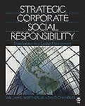 Strategic Corporate Social Responsibility : Stakeholders in a Global...