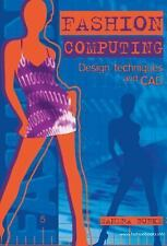 NEW Fashion Computing: Design Techniques and CAD by Sandra Burke Paperback Book
