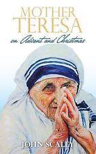 John Scally Mother Teresa on Advent and Christmas Very Good Book