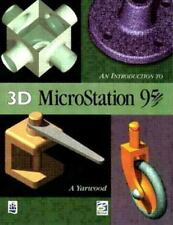 Introduction to 3D Microstation 95 by A. Yarwood (1997, Paperback)