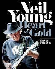NEW Neil Young : Heart of Gold by Harvey Kubernik (2015, Hardcover) Book