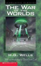 Scholastic Classics: The War of the Worlds by H. G. Wells and Orson Scott...