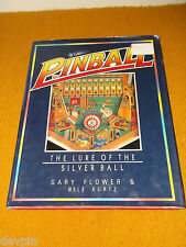 PINBALL HISTORY BOOK 1930'S TO 1980'S LURE OF THE SILVER BALL FLOWER KURTZ