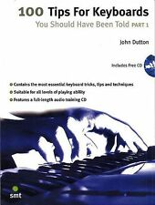 100 Tips For Keyboards You Should Have Been Told Learn to Play Music Book 1 & CD