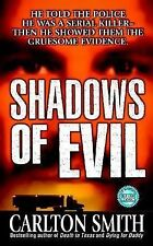 Shadows of Evil by Carlton Smith (2001, Paperback) XX 53
