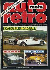 AUTO RETRO n°61 SEPTEMBRE 1985 MORGAN FACEL VEGA II MERCURY 49/51