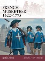 Osprey Warrior 168: FRENCH MUSKETEER 1622-1775 (französische Musketiere) / NEU