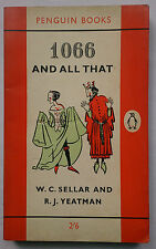 W C SELLAR AND R J YEATMAN.1066 AND ALL.S/B PENGUIN 1424.1962,HUMOUR ILLUSTRATED