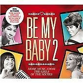 Various Artists - Be My Baby, Vol. 2 (More Music from the Girls of the...