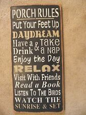 PORCH RULES,  DAYDREAM, RELAX,  LISTEN TO THE BIRDS,  primitive wood sign