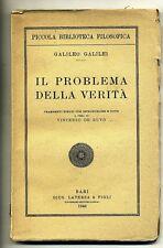 Galileo Galilei # IL PROBLEMA DELLA VERITÀ # Laterza 1946