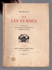 DIDEROT SUR LES FEMMES 1919 EO Tirée à 371 ex. 2 BOIS GRAVES PAR HERMANN-PAUL