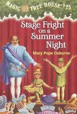 Magic Tree House: Stage Fright on a Summer Night No. 25 by Mary Pope Osborne...