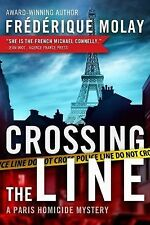 Crossing the Line 2 by Frédérique Molay (2014, Paperback)