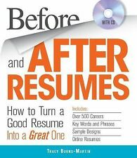Before and After Resumes with CD: How to Turn a Good Resume Into a Gre-ExLibrary