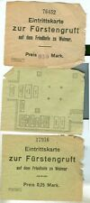 Weimar:3 Eintrittkarten zur Fürstengruft  30er Jahre