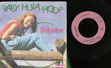 DELPHINE 45TOURS FRANCE BABY HULA HOOP FRENCH KIDS GIRL