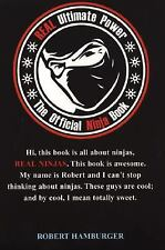 REAL Ultimate Power: The Official Ninja Book, Hamburger, Robert, Acceptable Book