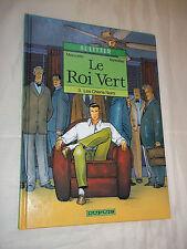 """BD """"LE ROI VERT. 3 - LES CHIENS NOIRS"""" MEZZOMO et ANNESTAY (1994) ED. ORIGINALE"""